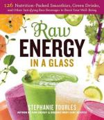 raw-energy-in-a-glass-stephanie-tourles
