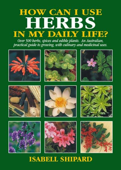How-can-i-use-herbs-in-my-daily-life-isabell-shipard